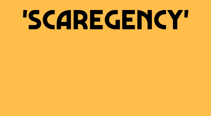 Scaregency