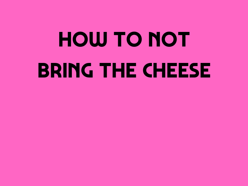 How To Not Bring The Cheese: Sales Letter Tactics You Can STILL Use