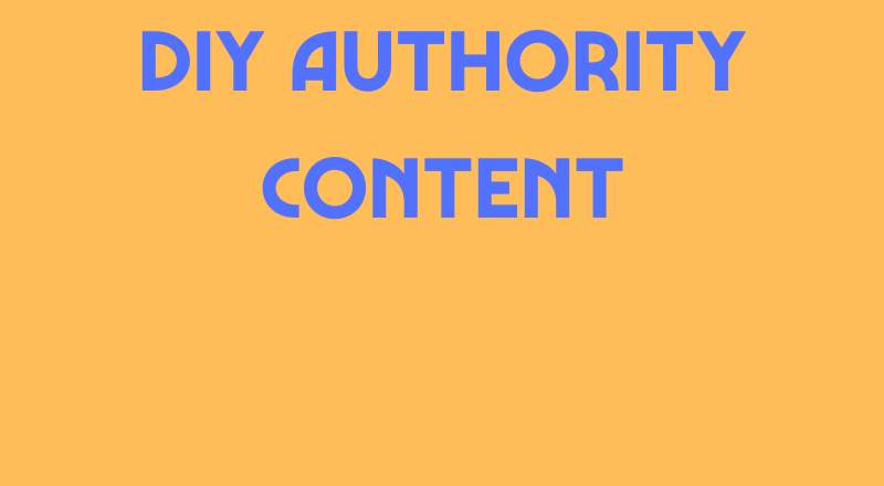 DIY Authority Content
