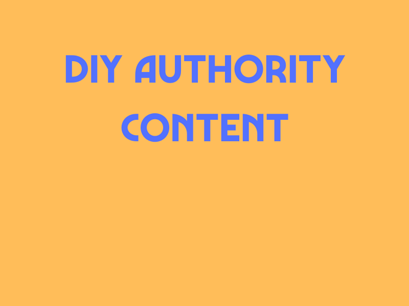 DIY Authority Content